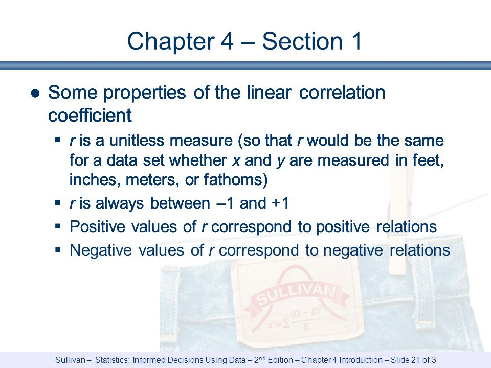 Chapter 4 – Section 1 Some properties of the linear correlation coefficient.