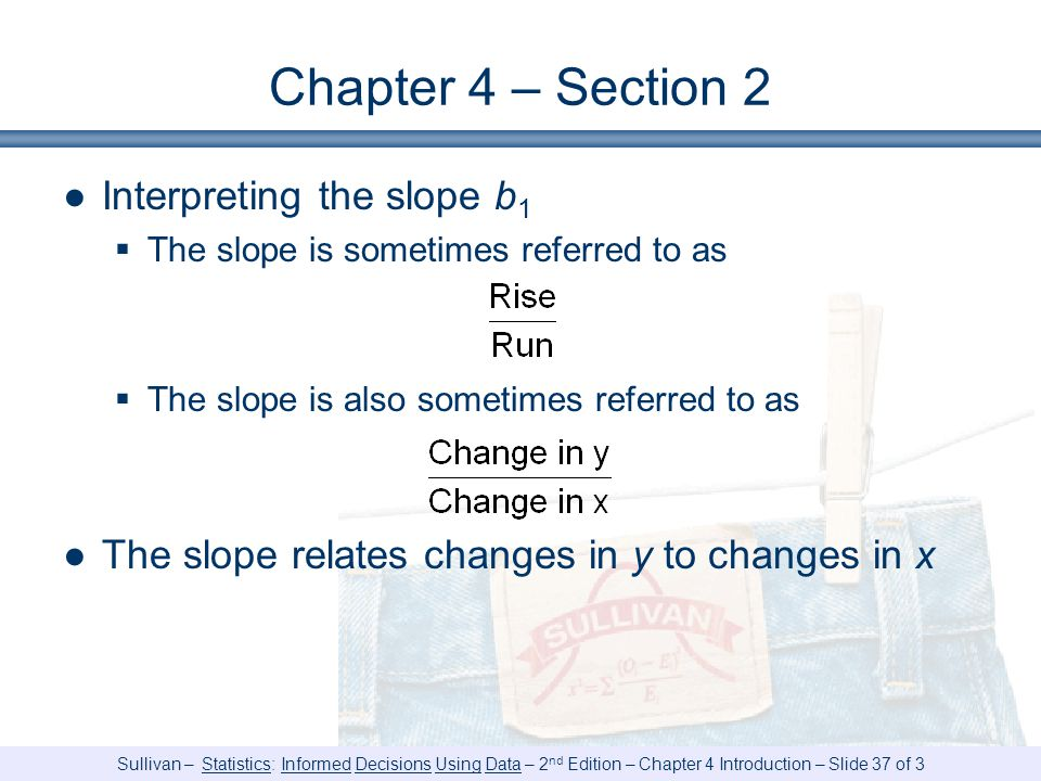 Chapter 4 – Section 2 Interpreting the slope b1