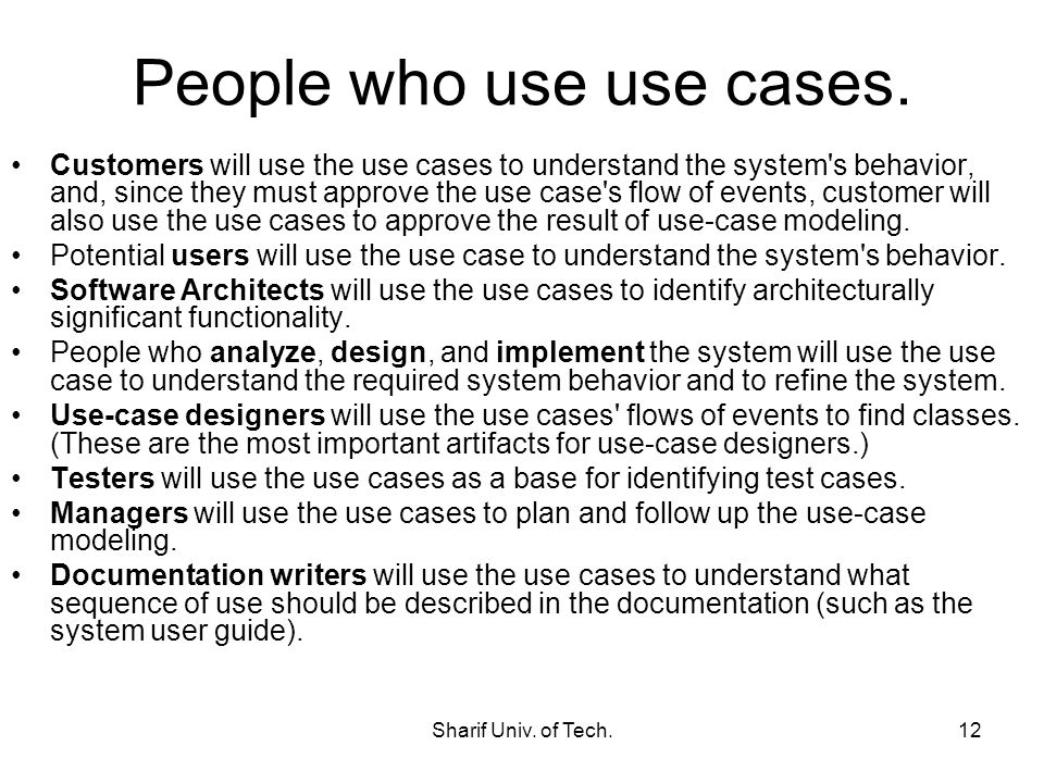People who use use cases.