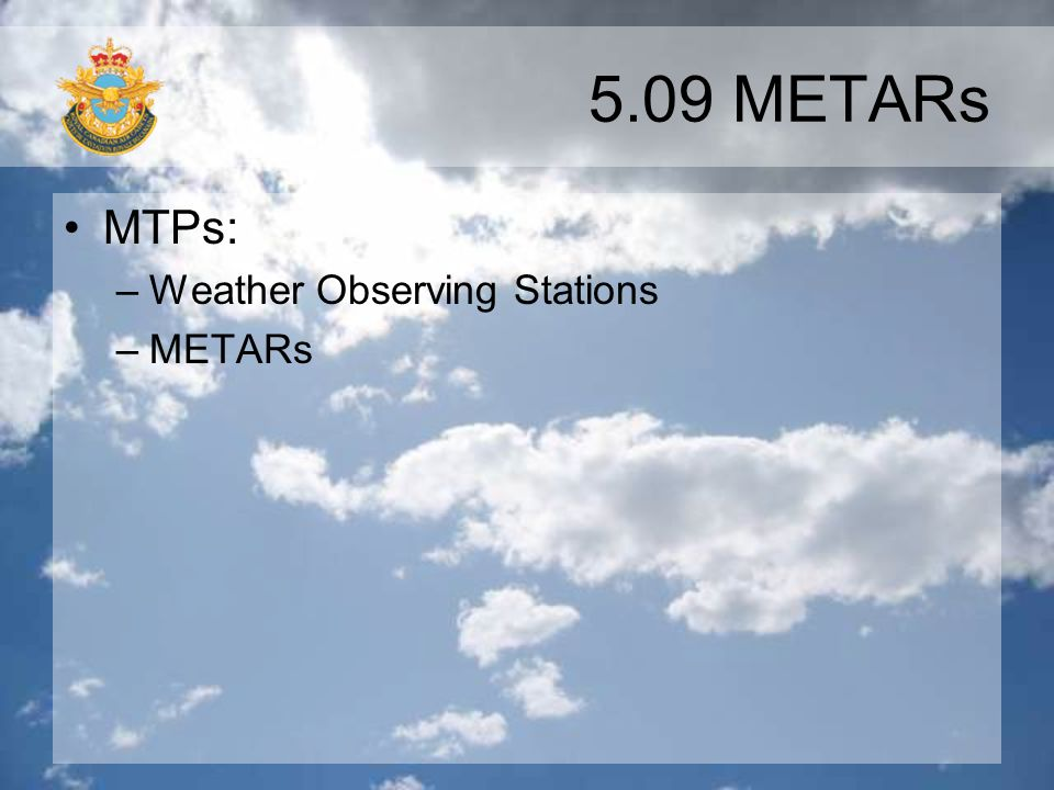 5.09 METARs MTPs: Weather Observing Stations METARs
