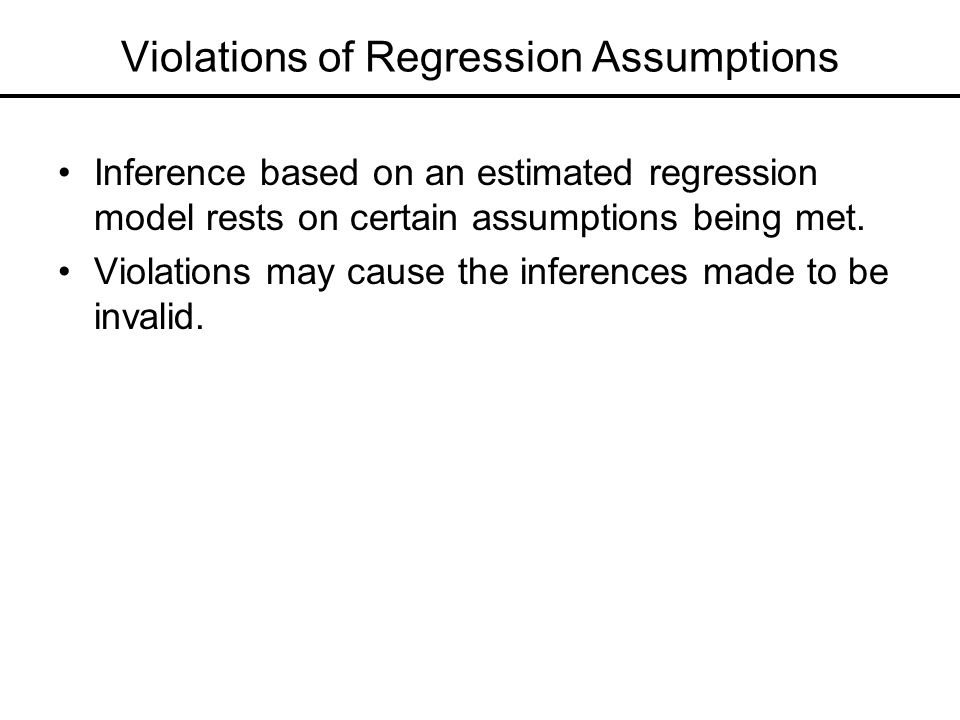 Violations of Regression Assumptions