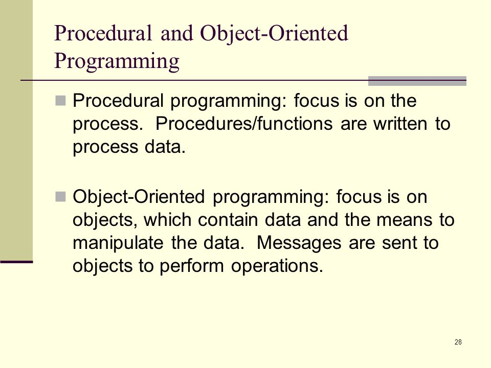 Procedural and Object-Oriented Programming
