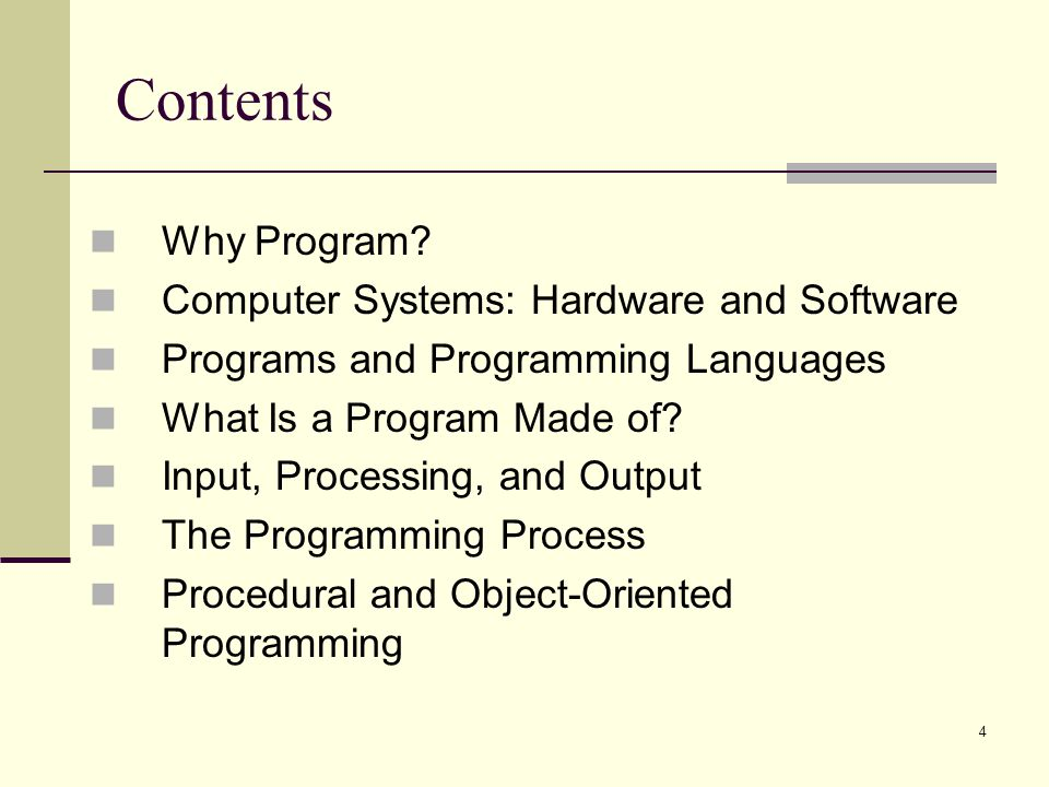 Contents Why Program Computer Systems: Hardware and Software