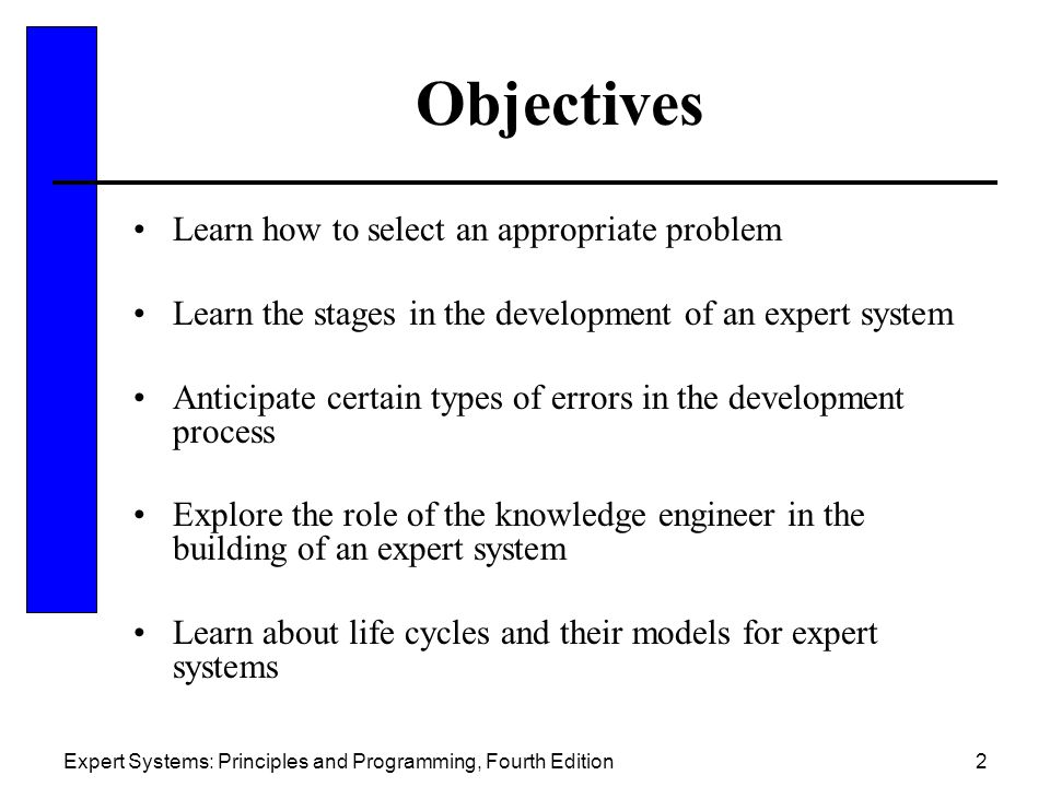 Objectives Learn how to select an appropriate problem