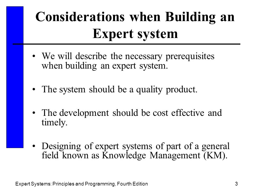 Considerations when Building an Expert system