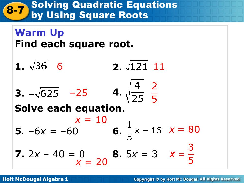 Solving Quadratic Equations By Using Square Roots Ppt Video Online. Warm Up Find Each Square Root Solve Equation 5 6x. Worksheet. 10 4 Worksheet Solving Quadratic Equations By Using Square Roots At Clickcart.co