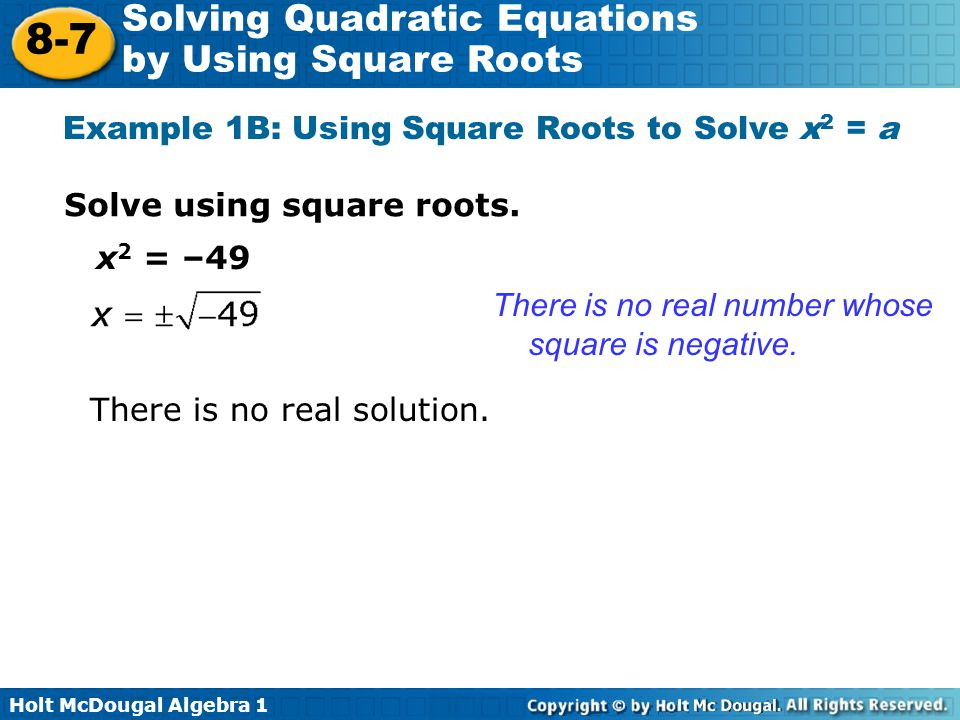 Example 1B: Using Square Roots to Solve x2 = a