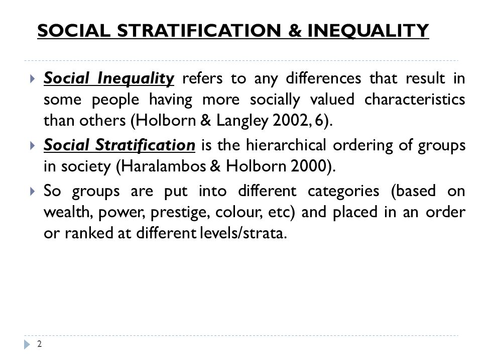 SOCIAL STRATIFICATION & INEQUALITY