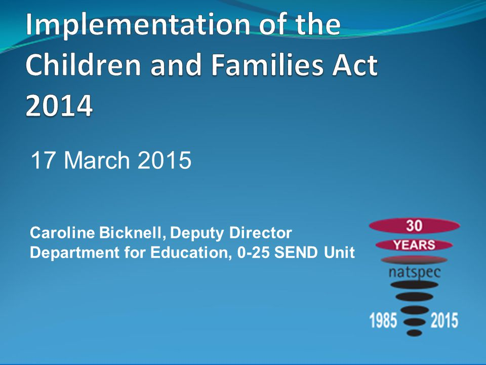 Implementation of the Children and Families Act 2014