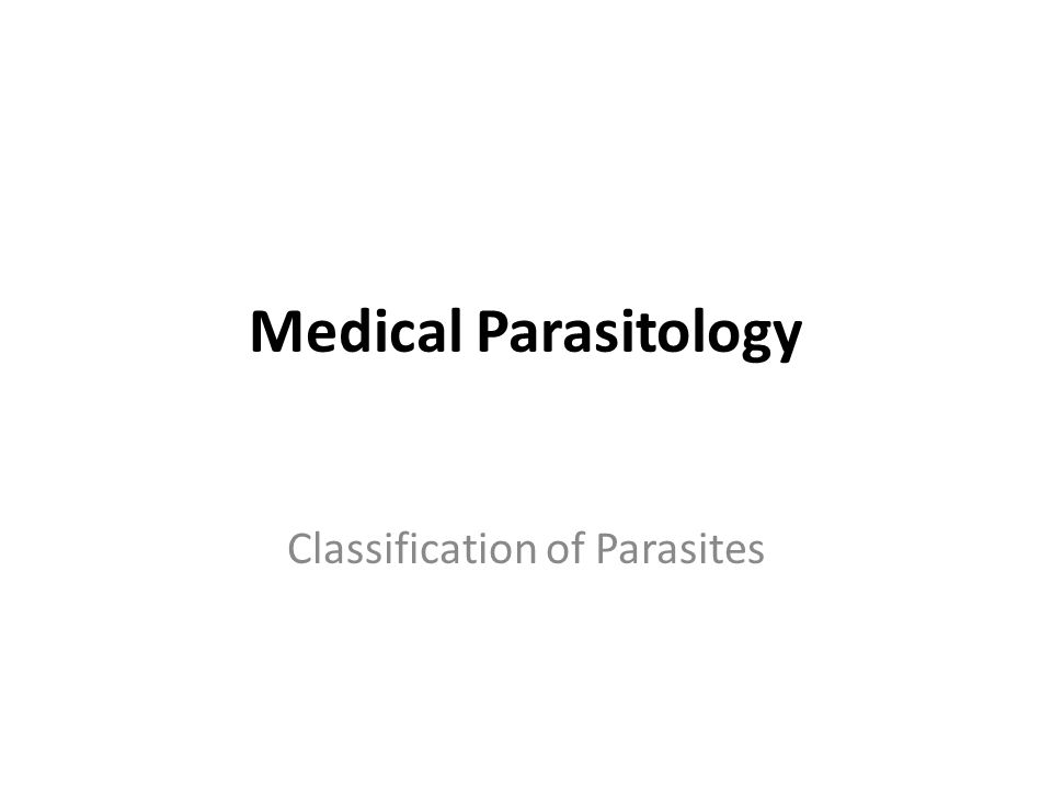 Classification of Parasites - ppt download