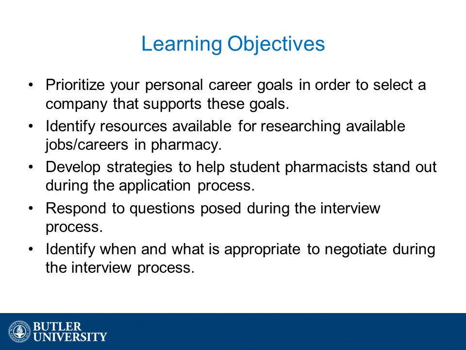 learning objectives prioritize your personal career goals in order to select a company that supports these