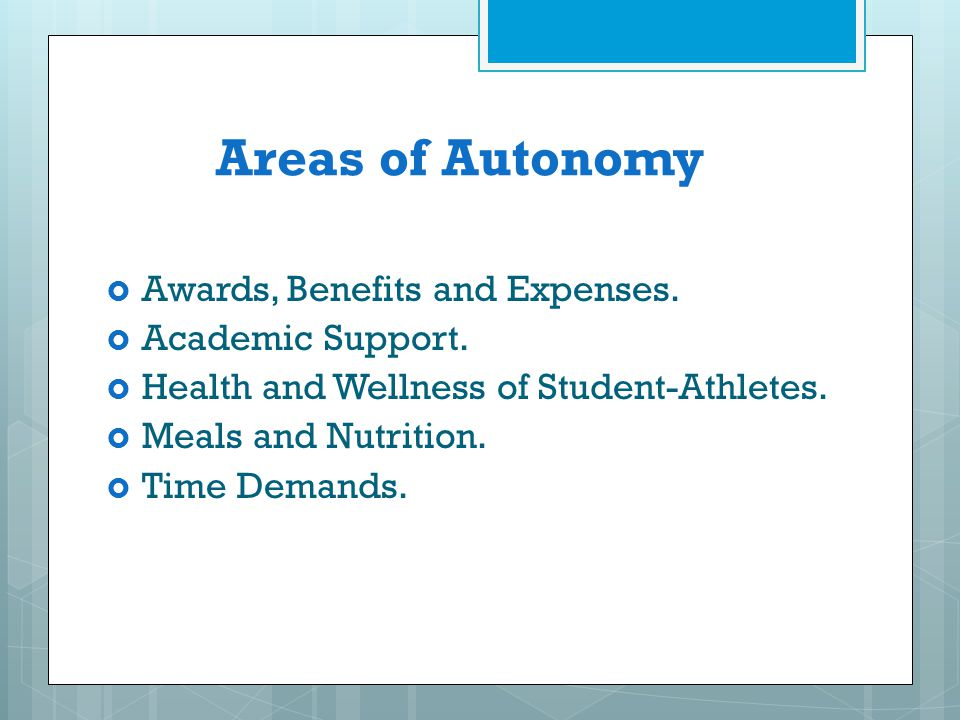 Areas of Autonomy Awards, Benefits and Expenses. Academic Support.