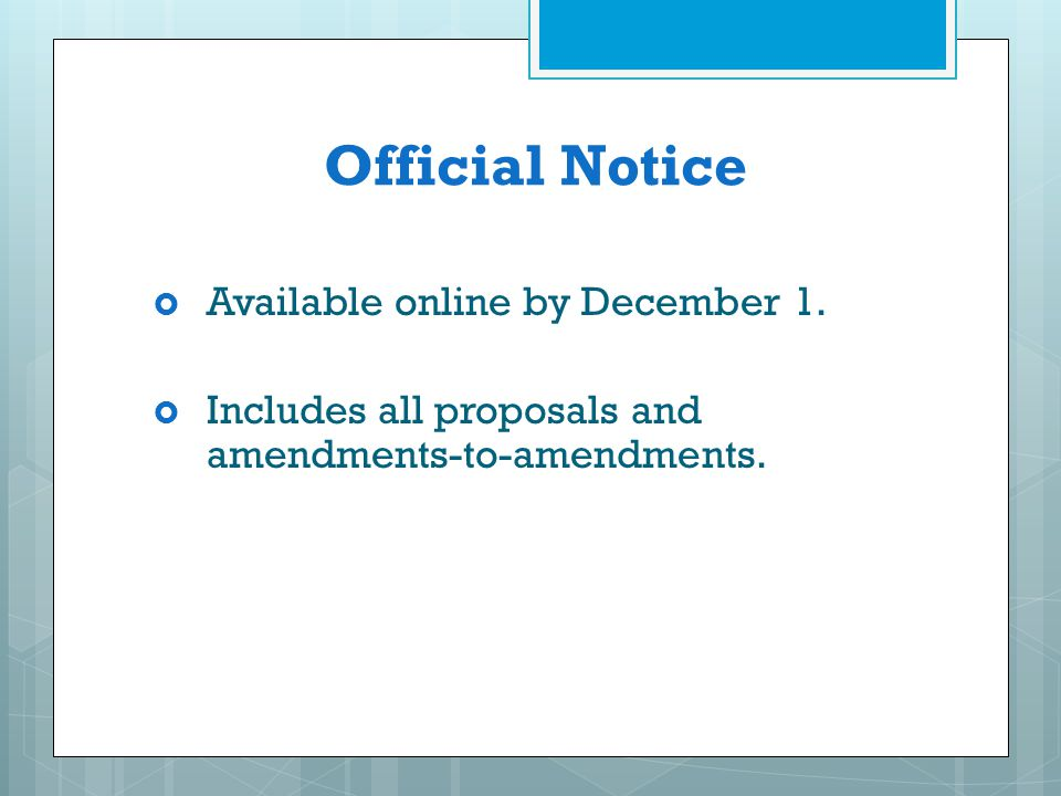 Official Notice Available online by December 1.