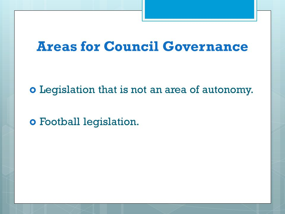Areas for Council Governance