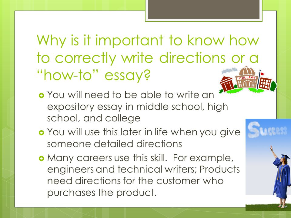Why is it important to know how to correctly write directions or a how-to essay