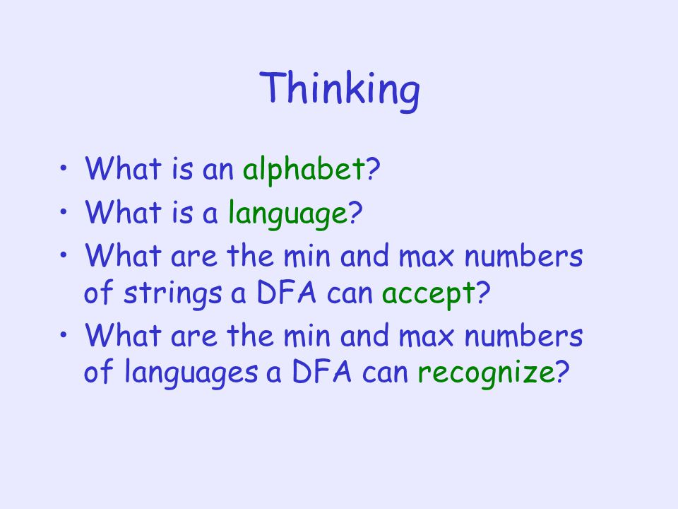Thinking What is an alphabet What is a language