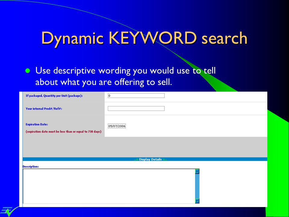 Dynamic KEYWORD search