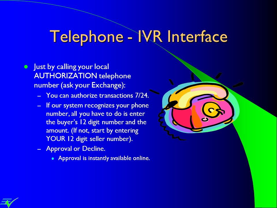 Telephone - IVR Interface