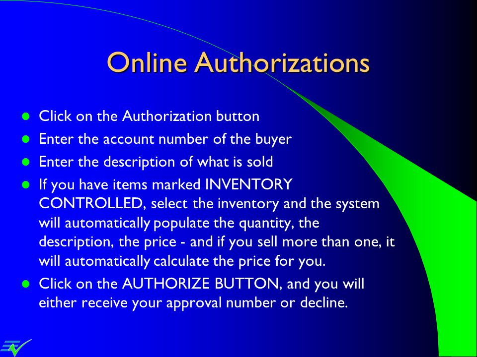 Online Authorizations