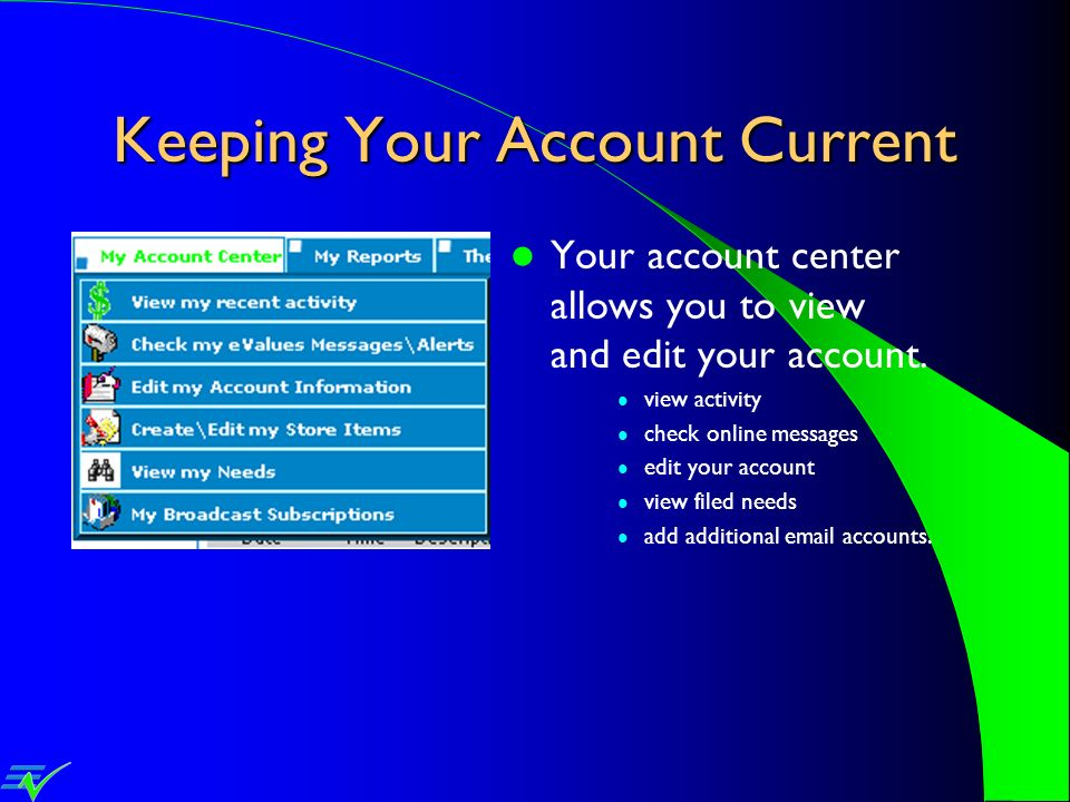 Keeping Your Account Current