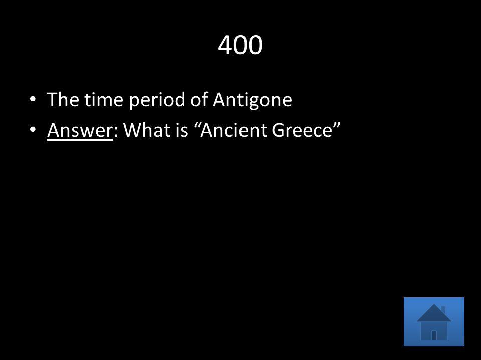 antigone time period