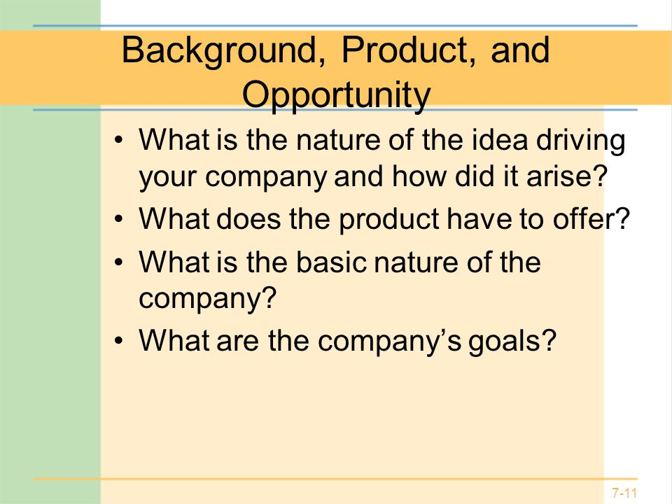 Background, Product, and Opportunity