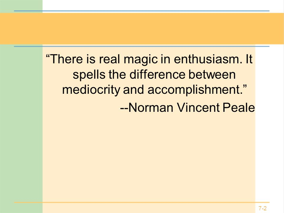 There is real magic in enthusiasm