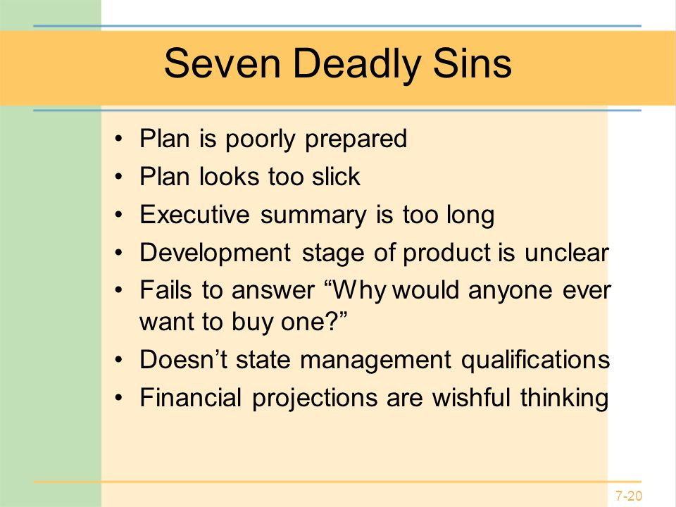 Seven Deadly Sins Plan is poorly prepared Plan looks too slick
