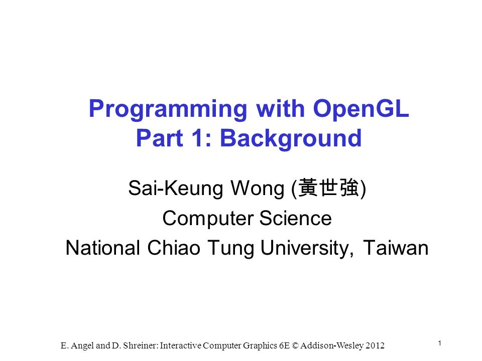 Programming with OpenGL Part 1: Background - ppt download