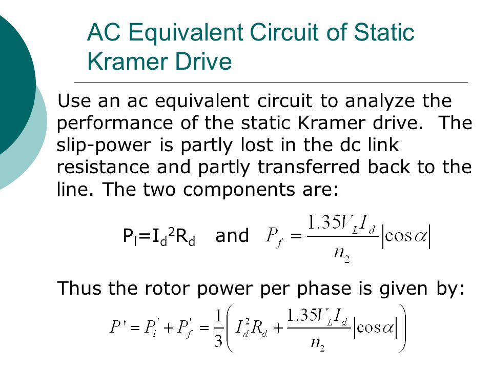 AC Equivalent Circuit of Static Kramer Drive
