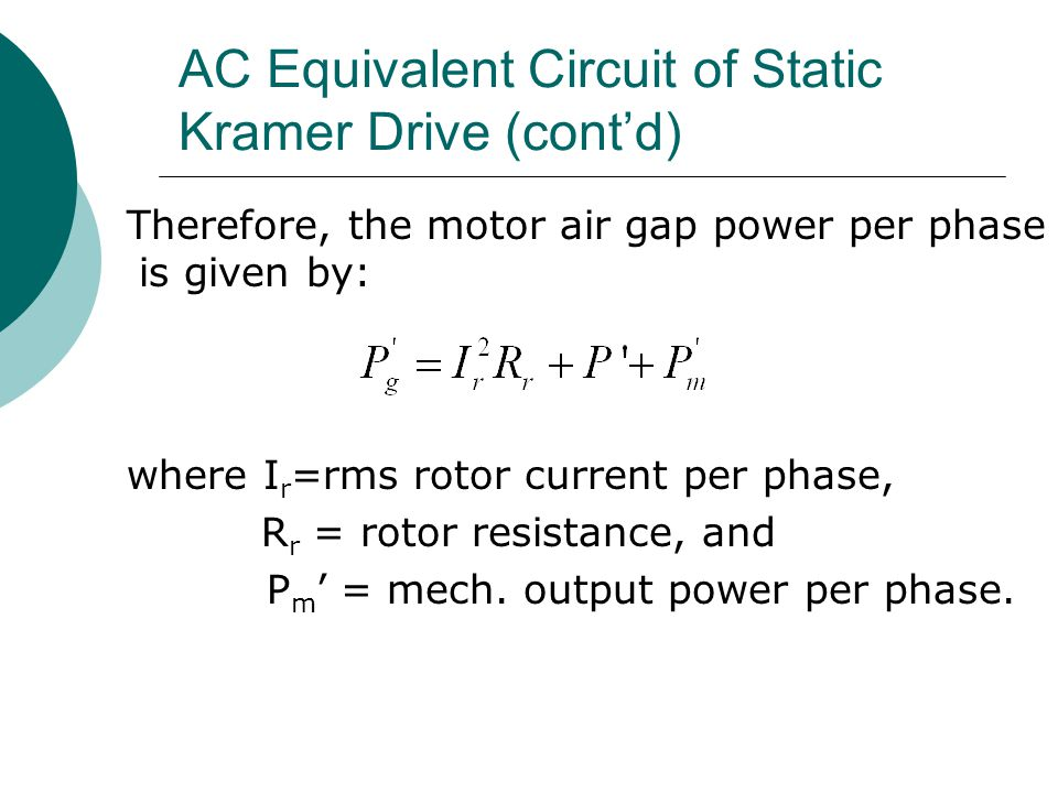 AC Equivalent Circuit of Static Kramer Drive (cont'd)