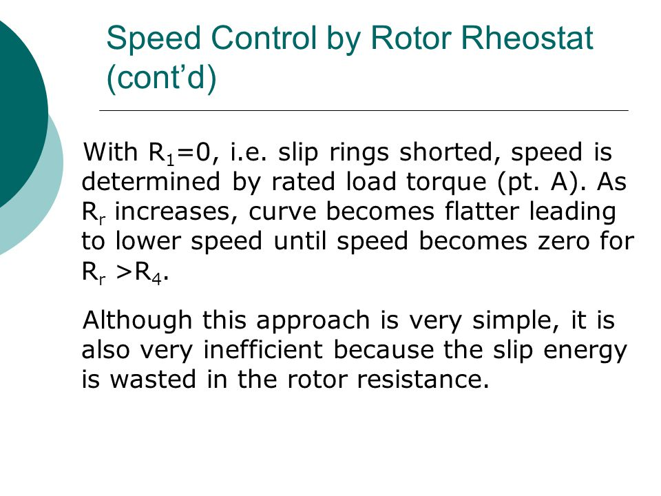 Speed Control by Rotor Rheostat (cont'd)