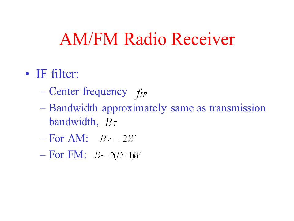 AM/FM Radio Receiver IF filter: Center frequency