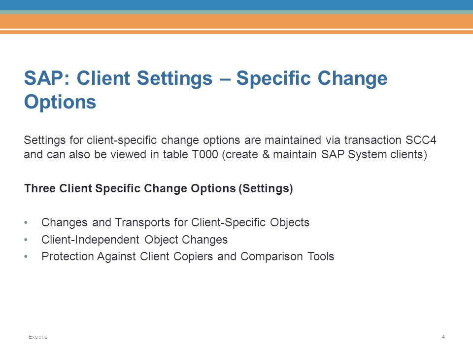 SAP Basics for Auditing Change Management and Security September 8