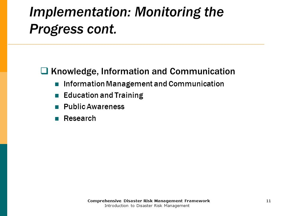 Implementation: Monitoring the Progress cont.
