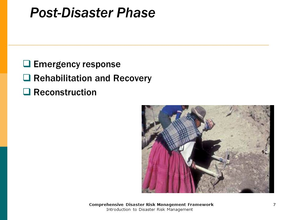 Post-Disaster Phase Emergency response Rehabilitation and Recovery