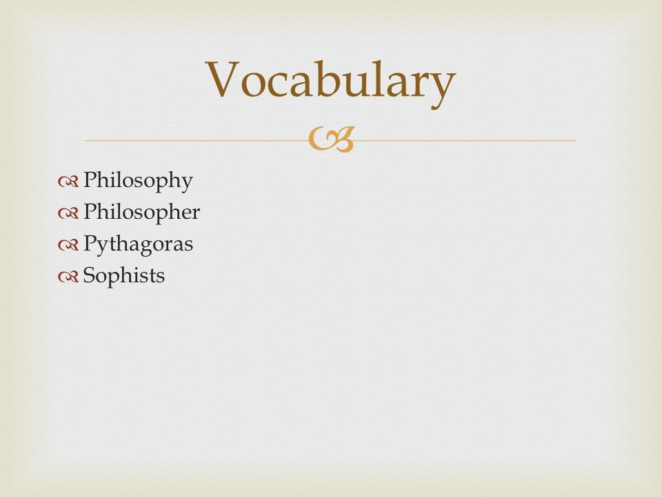 Vocabulary Philosophy Philosopher Pythagoras Sophists