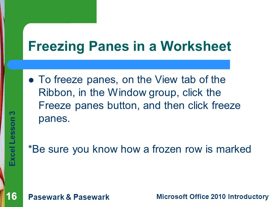 Freezing Panes in a Worksheet