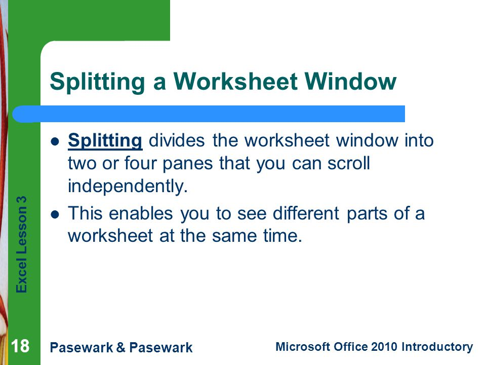 Splitting a Worksheet Window