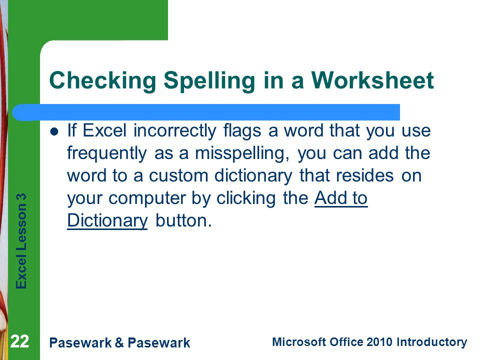 Checking Spelling in a Worksheet