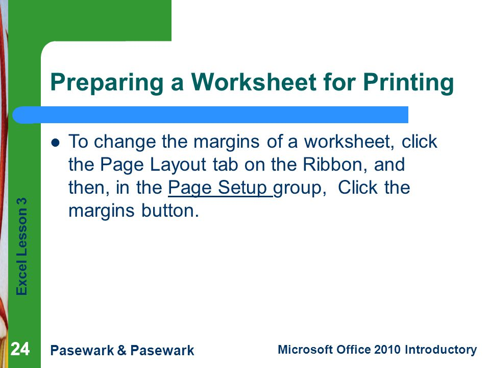 Preparing a Worksheet for Printing