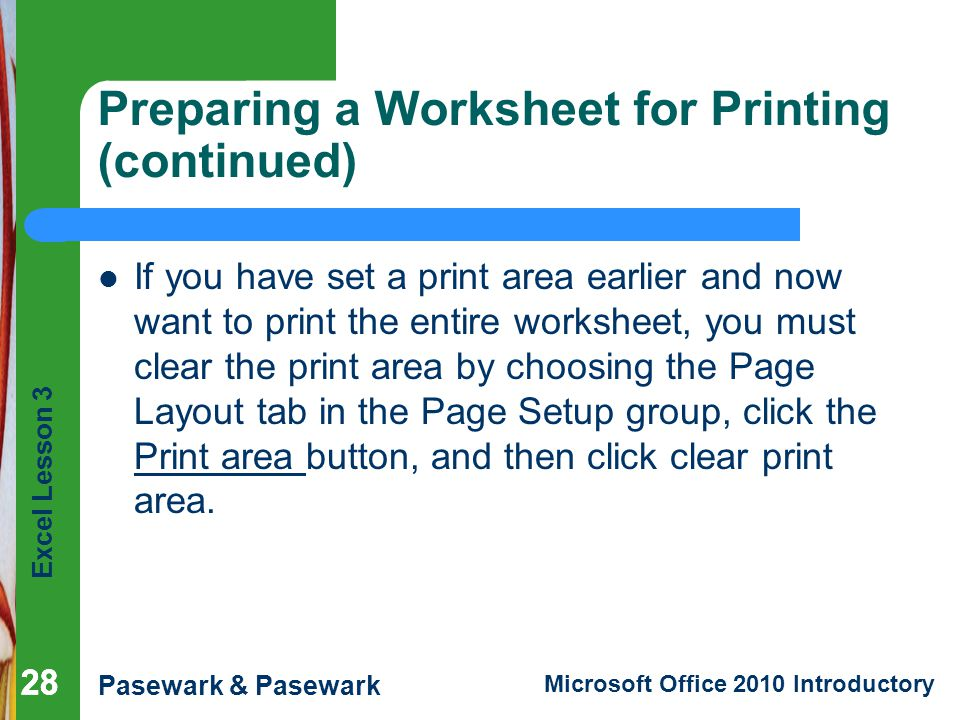 Preparing a Worksheet for Printing (continued)
