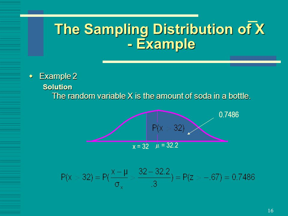 The Sampling Distribution of X - Example