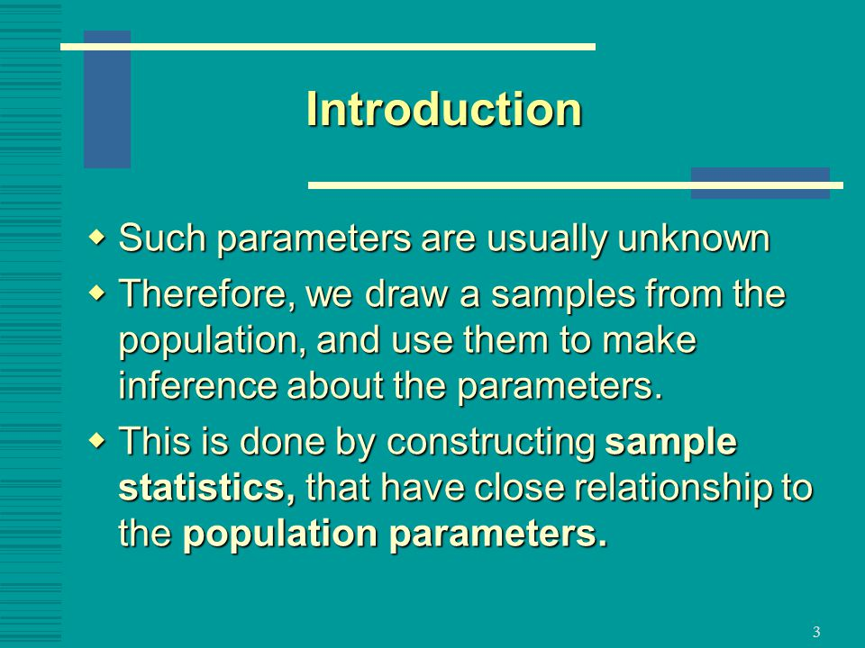 Introduction Such parameters are usually unknown