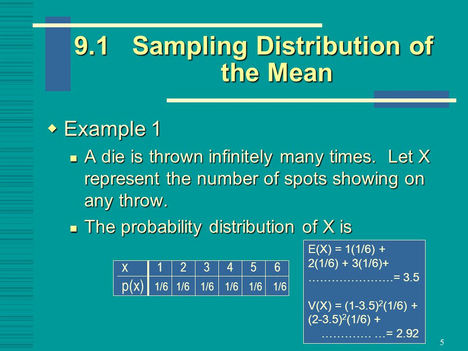 9.1 Sampling Distribution of the Mean
