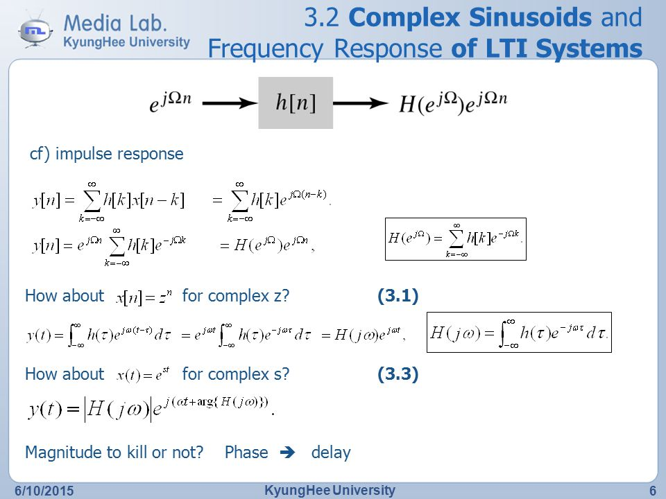 3.2 Complex Sinusoids and Frequency Response of LTI Systems