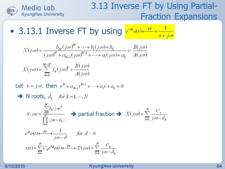 3.13 Inverse FT by Using Partial-Fraction Expansions