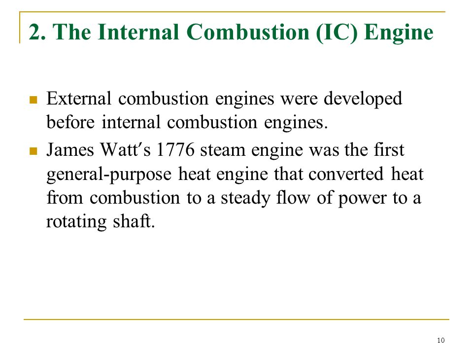 2. The Internal Combustion (IC) Engine