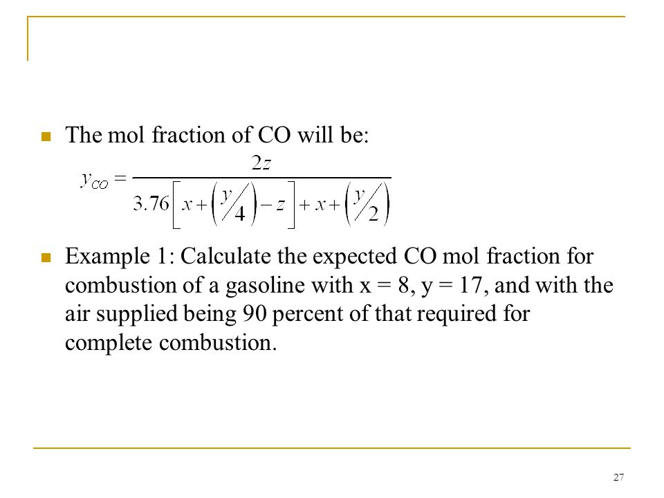 The mol fraction of CO will be: