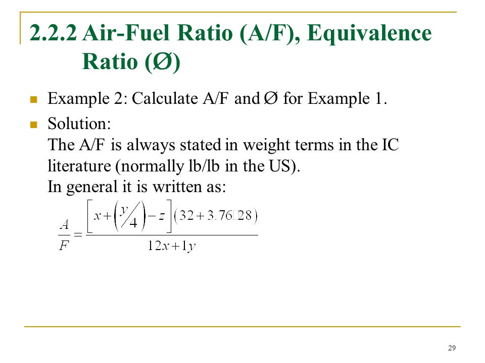 2.2.2 Air-Fuel Ratio (A/F), Equivalence Ratio (Ø)